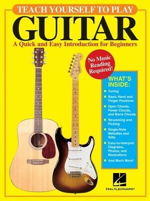 Teach Yourself to Play Guitar - A Quick and Easy Introduction for Beginners