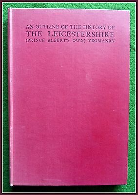 An Outline History of THE LEICESTERSHIRE (PAOY) YEOMANRY Military Book Army