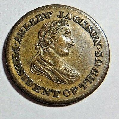 (1834)  Andrew Jackson  Hard Times   Ht - 6  -  Low - 4    Au+    No Reserve