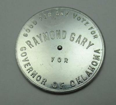Raymond Gary For Governor Aluminum Spinner You Win Coin Token - Oklahoma