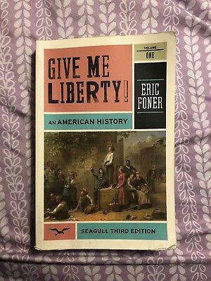 Give me liberty an american history by eric foner 5th volume 2 give me liberty an american history volume 1 third edition by eric foner fandeluxe Image collections