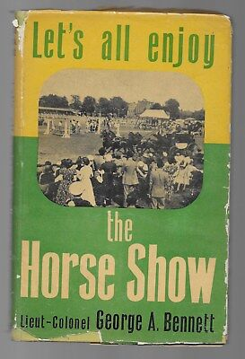 Let's All Enjoy The Horse Show Expert Guide To The Ring Vintage 1951 1st Ed.