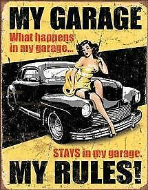 My Garage My Rules Tin Sign New Garage Shed Ford Hotrod Ratrod Rustic