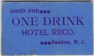BRITISH COLUMBIA Sandon Hotel Reco Good For One Drink Cardboard Chit