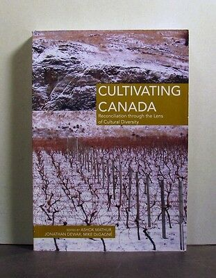 Cultivating Canada, Reconciliation Through the Lens of Cultural Diversity
