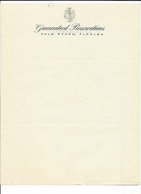 Letterhead-GUARANTEED RESERVATIONS,Palm Beach,FL.Original US Vintage= melaneybuy