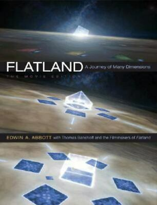 Flatland: A Journey of Many Dimensions The Movie Edition by Edwin Abbott: New
