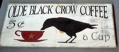 Old Black Crow Coffee Sign Reprint 5 Cents A Cup