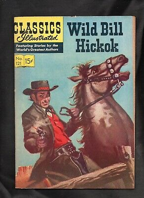 Classics Illustrated #121 G+  Hrn132 (Wild Bill Hickok)