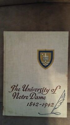 "The University of Notre Dame, 1842-1942 ~ ""The Dome"" Yearbook"