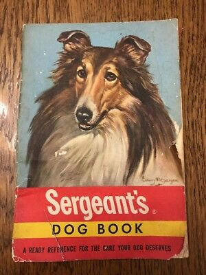 1945 Sergeant's Dog Book  Canine Pet Care Collie