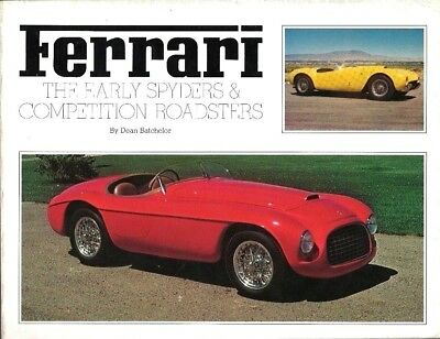 Libro book Ferrari the early spyders & competition roadsters Dean Batchelor rare