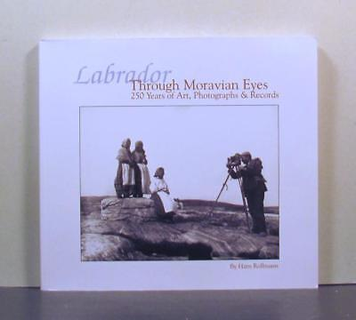 Moravian Missionaries with the Inuit of Labrador, 250 Years Pictorial Record