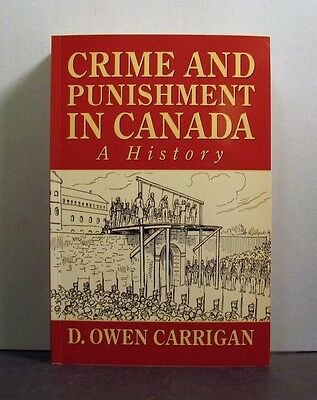 Crime and Punishment in Canada, A History