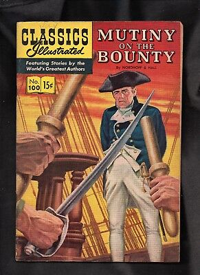 Classics Illustrated #100 G/vg  (O)  Hrn100 (Mutiny On The Bounty) Nordoff/hall
