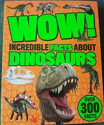 Wow ! Incredible Facts About Dinosaurs .  New!