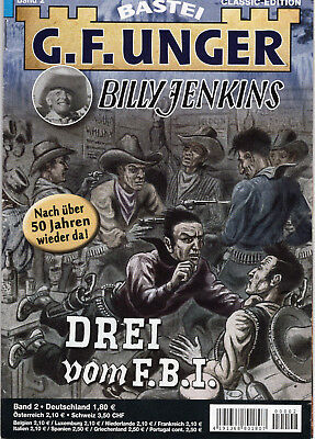 G. F. Unger - Classic Edition: Band 2 -  Billy Jenkins: Drei vom F.B.I.