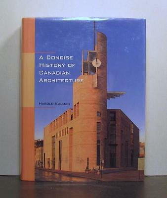 Concise History of Canadian Architecture, by Harold Kalman