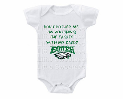 Philadelphia Eagles Onesie Shirt Don't Bother Me Watching with Daddy