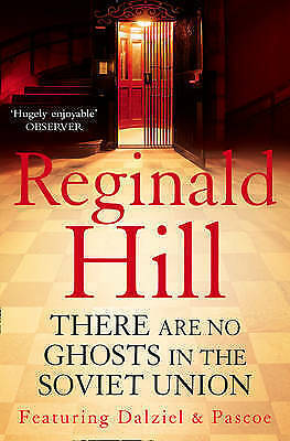 There are No Ghosts in the Soviet Union, Hill, Reginald, New Book