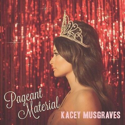 Kacey Musgraves - Pageant Material CD Universal NEW