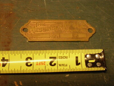 Messinger Rare Hit Miss Engine Shop Number Name Tag Cast Brass Repro Tatamy PA