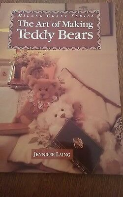 Milner Craft Series -  The Art Of Making Teddy Bears By Jennifer Laing