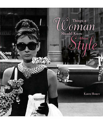 Things a Woman Should Know About Style, Karen Homer, New Book