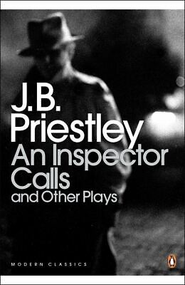 An Inspector Calls and Other Plays by J. B. Priestley
