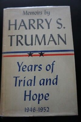 """Harry Truman Autographed Memoir """"Years Of Trial And Hope"""