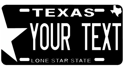 Texas Custom Aluminum Any Name Text Number Novelty Car License Plate