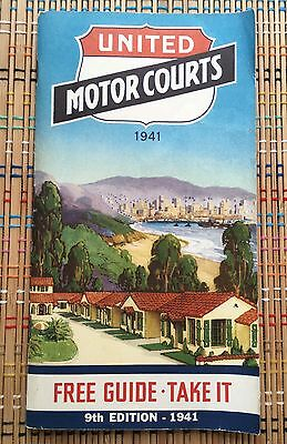 United Motor Courts Guide:  1941 Edition, Beautiful Illustrated Booklet!