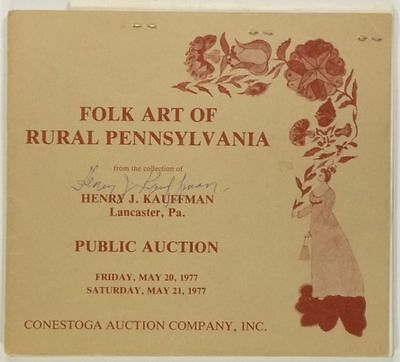 Antique Pennsylvania Folk Art & Country -Henry J. Kauffman Collection -Signed