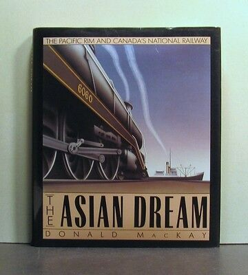 The Asian Dream,  Canada's National Railway, Across Canada to the Pacific Rim