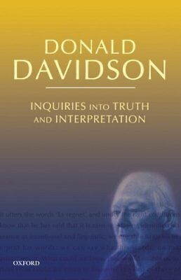 Inquiries into Truth and Interpretation by Donald Davidson