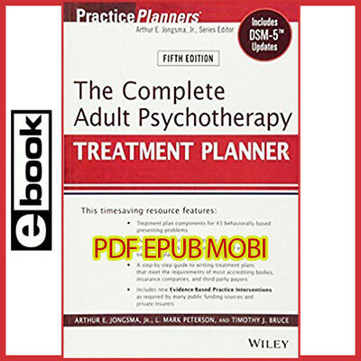 The Complete Adult Psychotherapy Treatment Planner Includes DSM-5