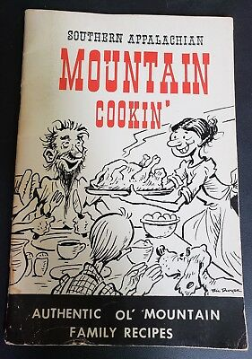 Southern Appalachian Mountain Cooking Cookin Cook Book by Bil Dwyer 1974 VTG