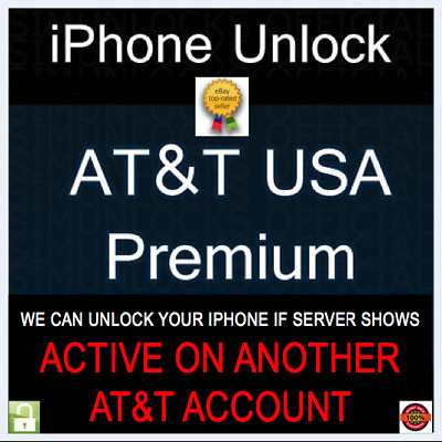 PREMIUM FACTORY UNLOCK SERVICE Active on Another Account AT&T IPHONE XS XR X 8 7