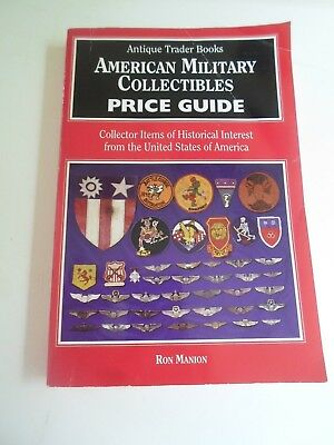 Antique Trader Book AMERICAN MILITARY COLLECTIBLES PRICE GUIDE 1995+Illustrated