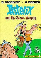 Asterix, Engl. ed., Bd.32 : Asterix and the Secret Weapon; Asterix und... | Book