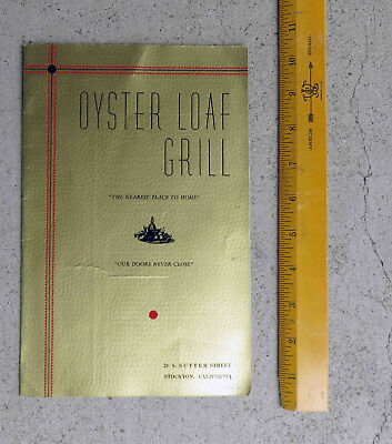 Original  1940s  Oyster Loaf Grill Menu Stockton California