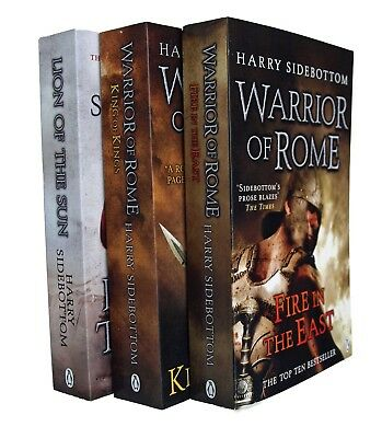 Warrior of Rome Harry Sidebottom 3 Books Fire in East King of Kings Lion Sun New