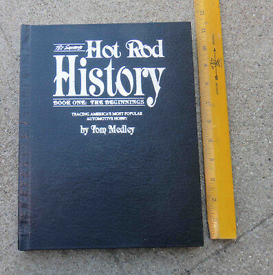 Original 1990 Tex Smith's Hot Rod History Book 1 The Beginnings Black Hardcover
