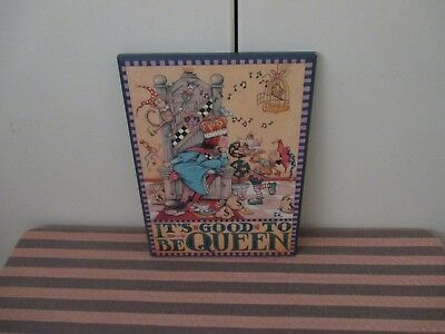 Mary Engelbreit  IT'S GOOD TO BE QUEEN ME138 ColorPlak Wall Hanging Decor Plaque