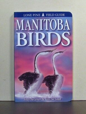 Manitoba Birds,  a Field Guide,  Canada