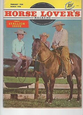 Horse Lovers Magazine  Stallion Issue Feb-58 to March 1958
