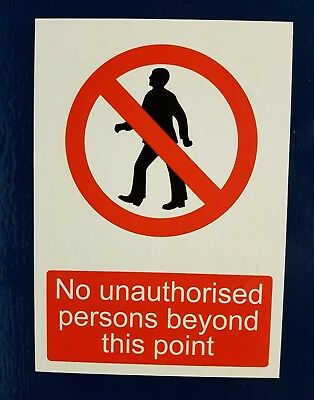 No Unauthorised Persons Beyond This Point - Sticker Sign - 105Mm X 150Mm