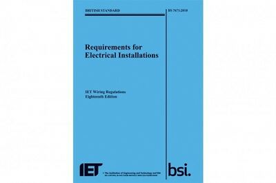 IET BSI BS7671:2018 Electricians Wiring Regulations 18th Edition NEW Regs 2019
