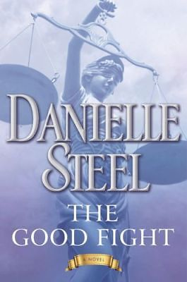The Good Fight: A Novel By Danielle Steel_New Paperback Book, 2018_884126