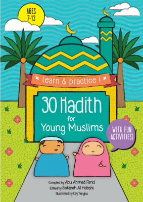 30 Hadith For Young Muslims with Fun Activities (Paperback)